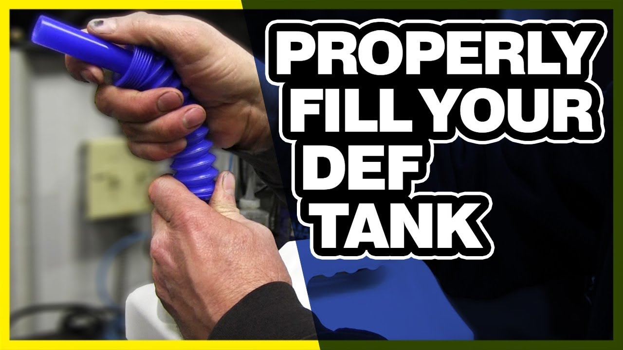 you have been filling your def tank wrong since day 1 how to fill diesel exhaust fluid tank