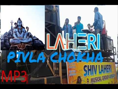 SHIV LAHERI BAND AMBACH ~ PIVLA CHOKHA & DEVLI MADI MP3 SONG