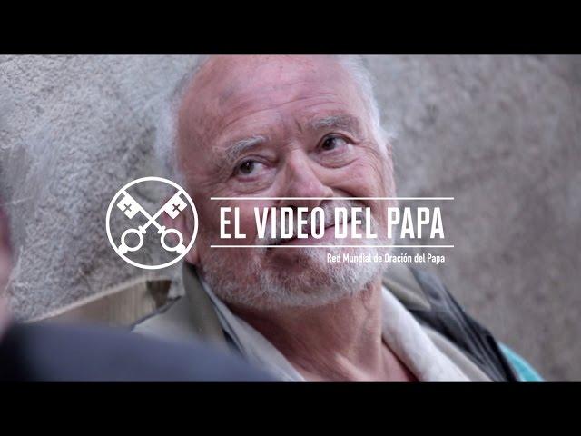 El Video del Papa 6 – Solidaridad en las ciudades – Junio 2016