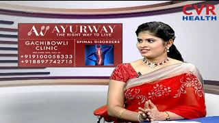 Radha's Ayurway | Cure Spinal Disc Problems without Surgery | Dr Rajyalaxmi | CVR Health