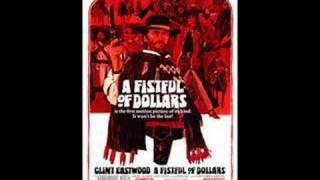 A Fistful of Dollars (Main Theme) - Ennio Morricone