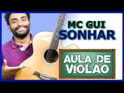 MC Gui - Sonhar - VÍDEO AULA DE VIOLÃO Vídeos De Viagens