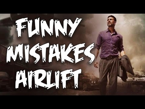 Funny Mistakes in Airlift | Funny...