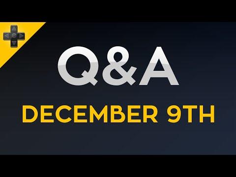 Q&A - December 9th, 2015