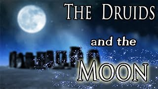 The Druids and the Moon