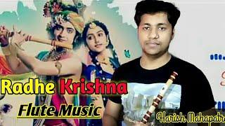 Radha Krishna Flute Music   Star Bharat  Sad Bansuri Dhun  By Harish Mahapatra