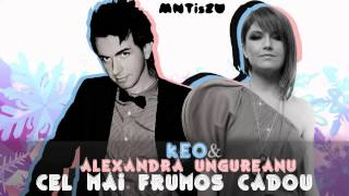 Keo & Alexandra Ungureanu - Cel mai frumos cadou(Karaoke)