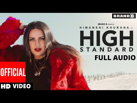 High Standard Full Audio Song (Full Video) | Himanshi Khurana FB Live | Latest Punjabi Song 2018 |