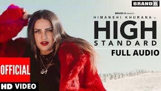 High Standard Full Audio Song (Full Video)   Himanshi Khurana FB Live   Latest Punjabi Song 2018  