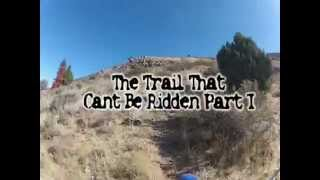The Trail Cant Be Ridden Part 1 Idaho