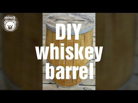 DIY Making a Whiskey Barrel