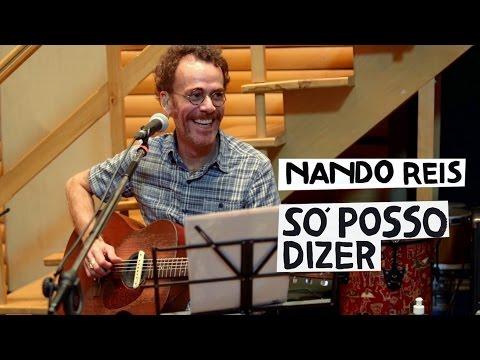Nando Reis - Só Posso Dizer (Clipe Oficial)