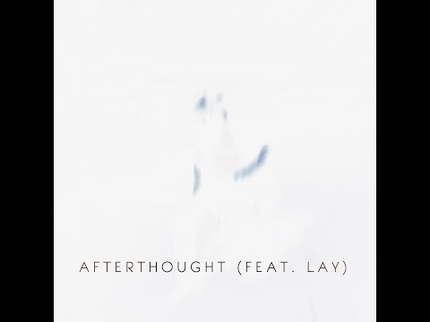 Mack Harrison - Afterthought (feat. LAY) [Official Lyric Video]