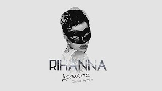 Download Mp3 Rihanna   Disturbia Acoustic Studio Version