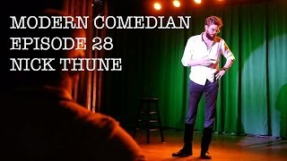 Nick Thune - Special   Modern Comedian - Episode 28
