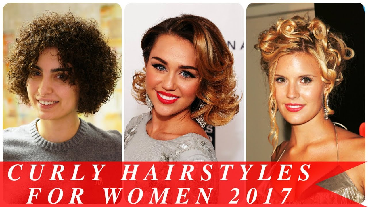 Curly Hairstyles For Women 2017 Youtube