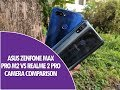 ASUS Zenfone Max Pro M2 vs Realme 2 Pro Camera Comparison