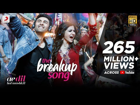 The Breakup Song - Ae Dil Hai Mushkil |Latest Official Song 2016 | Pritam | Arijit I Badshah