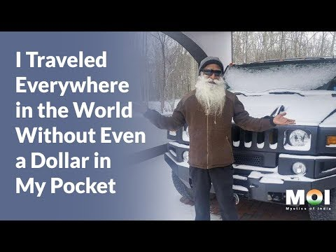 Sadhguru - I Traveled Everywhere in the World Without Even a Dollar in My Pocket   Mystics of India