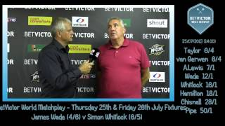 BetVictor Blackpool Backchat Quarter FInals - Rod Harrington talks to Charlie McCann