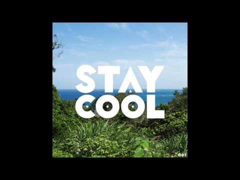 Stay Cool #007 (summer mix)