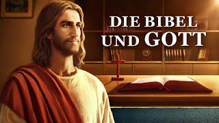 Die Bibel und Gott - Kommt das Leben von der Bibel oder Gott? | Christlicher ganzer Film (Deutsch)