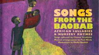 Songs from the Baobab (African Lullabies and Nursery Rhymes)