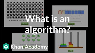 Video What is an algorithm and why should you care? | Algorithms | Computer Science | Khan Academy download MP3, 3GP, MP4, WEBM, AVI, FLV September 2018