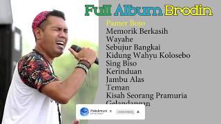 Full Album Brodin Terbaru 2019
