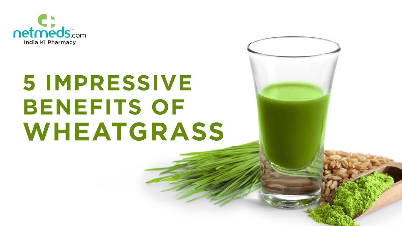 5 impressive benefits of wheatgrass