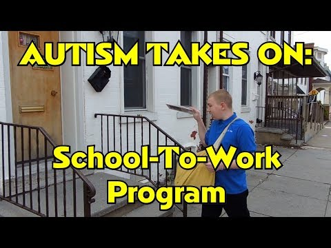 AUTISM TAKES ON The School To Work Transition Program at the IU 13 - RMM0124 -