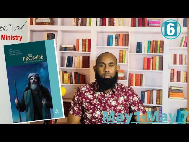 Spiritual Israel  Sabbath School  Lesson 6 Qtr.2  May 6, 2021