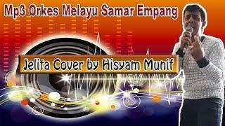 HISYAM MUNIF Mp3 Music - Jelita