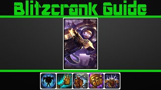(Very Detailed) Blitzcrank Guide
