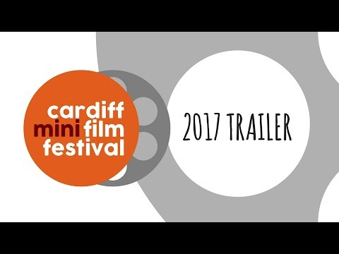 Cardiff Mini Film Festival | 2017 Trailer | #CMFF