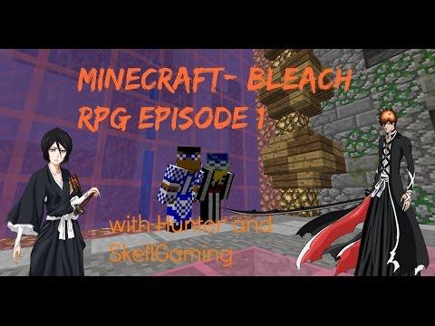 Minecraft: Bleach RPG Server: Episode 1 The Start