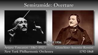 Rossini: Semiramide Overture, Toscanini & NYP (1936) ロッシーニ セミラーミデ序曲 トスカニーニ
