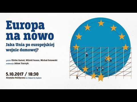 Europa na nowo. Jaka Unia po europejskiej wojnie domowej?