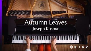 Joseph Kosma - Autumn Leaves (Piano Solo)