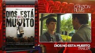 Dios No Está Muerto - Trailer (español)