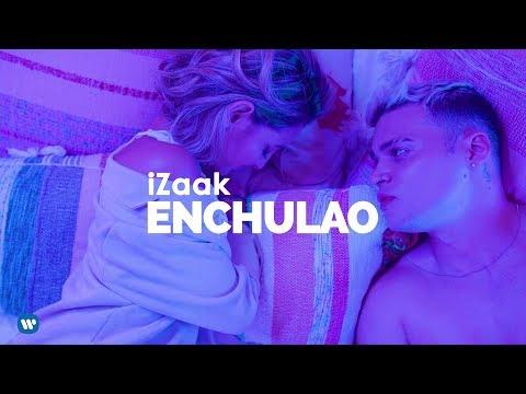 Смотреть клип Izaak - Enchulao