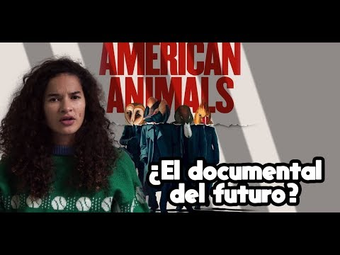 AMERICAN ANIMALS – Crítica