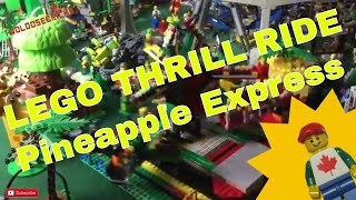 LEGO MOC Pineapple Express THRILL Ride