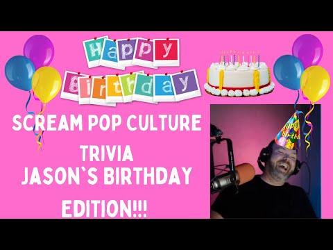 Scream Pop Culture Trivia Jason's Birthday Edition!