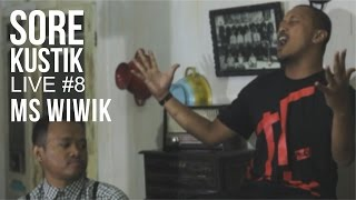 SOREKUSTIK LIVE #8 MS. WIWIK - WE\x27RE COMING BACK ( COCK SPARRER ACOUSTIC COVER )