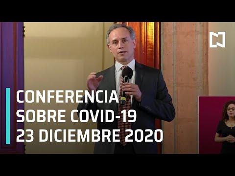 Conferencia Covid-19 en México - 23 de Diciembre 2020