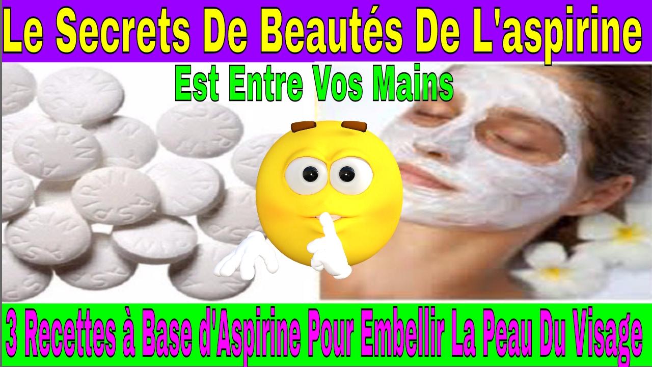 les secrets de l aspirine pour embellir la peau du visage youtube. Black Bedroom Furniture Sets. Home Design Ideas
