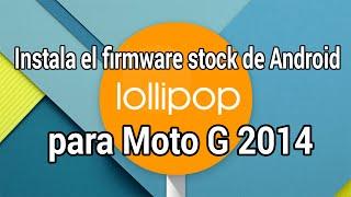 Cómo instalar el firmware oficial de Android 5.0.2 Lollipop para Moto G 2014 [XT1068]