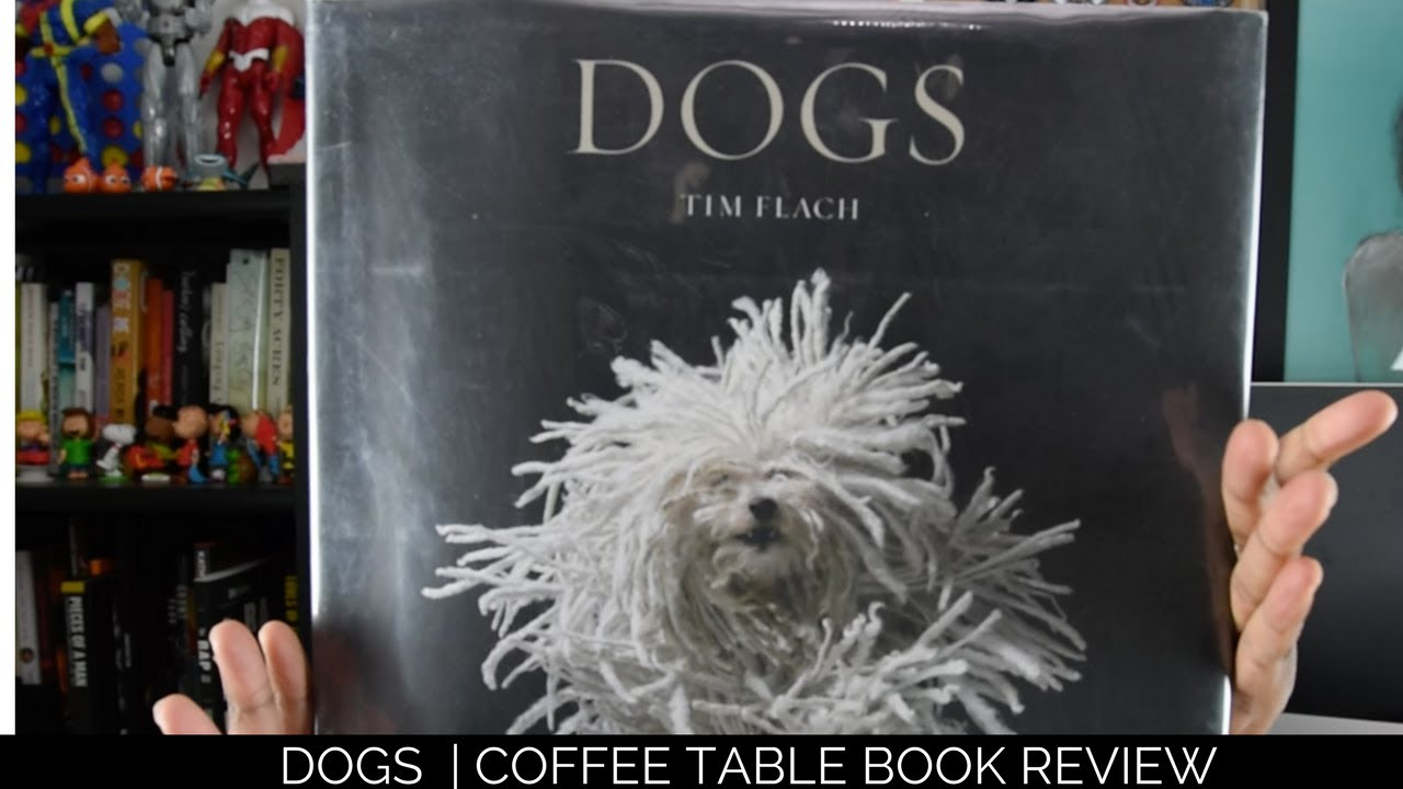 DOGS Coffee Table Book Review YouTube