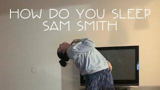 [4/15] How Do You Sleep? Sam Smith Dance Cover (Dwayne Choreography) ~MMDancefilms~